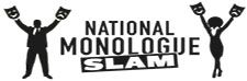 National Monologue Slam